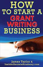 How to Start a Grant Writing Business