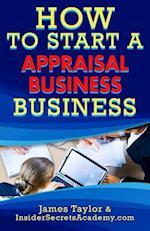 How to Start an Appliance Appraisal Business