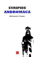 Andromaca (Edizione Integrale)