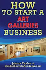 How to Start an Art Galleries Business