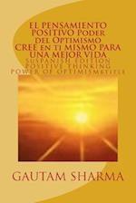 El Samiento Positivo Poder del Optimismo ( Spanish Edition ) of Positive Thinking
