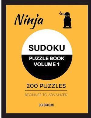 Bog, paperback Ninja Sudoku Puzzle Book Volume 1 200 Puzzles Beginner to Advanced af Ben Brogan