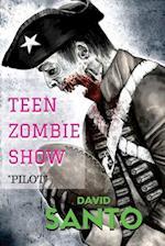 Teen Zombie Show