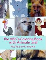 The ABC's Coloring Book with Animals and Professor Hogan