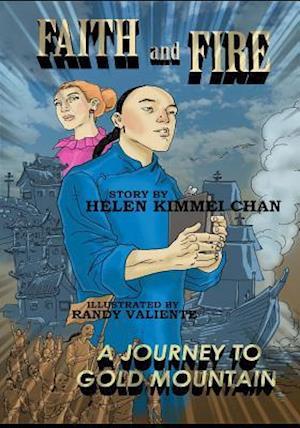 Bog, paperback Faith and Fire af Helen K. Chan, Helen Kimmei Chan