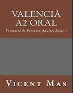 Valencia A2 Oral