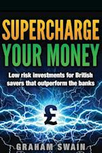 Supercharge Your Money