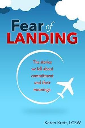 Bog, paperback Fear of Landing af Karen Krett Lcsw