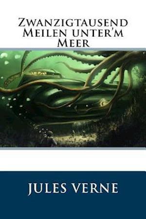 Bog, paperback Zwanzigtausend Meilen Unter'm Meer af Jules Verne