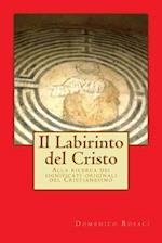 Il Labirinto del Cristo