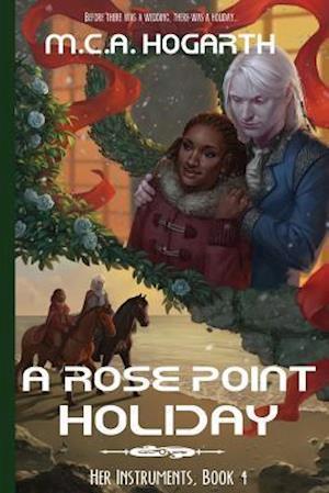 Bog, paperback A Rose Point Holiday af M. C. A. Hogarth