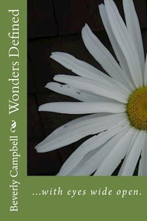 Bog, paperback Wonders Defined af Beverly Ann Campbell