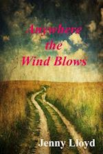 Anywhere the Wind Blows