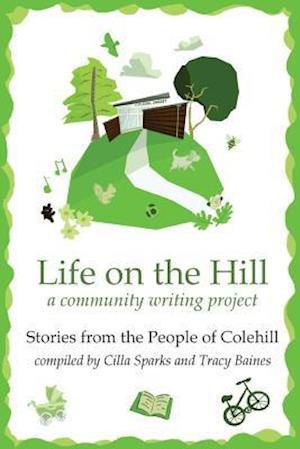 Bog, paperback Life on the Hill af People of Colehill