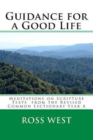 Bog, paperback Guidance for a Good Life af Ross West