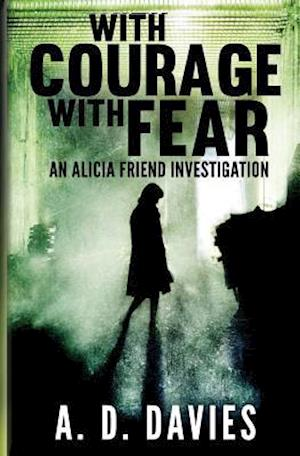 Bog, paperback With Courage with Fear af A. D. Davies