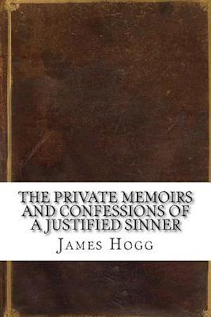 Bog, paperback The Private Memoirs and Confessions of a Justified Sinner af James Hogg
