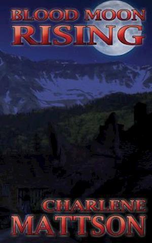 Bog, paperback Blood Moon Rising af Charlene Mattson