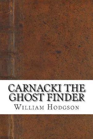 Bog, paperback Carnacki the Ghost Finder af William Hope Hodgson