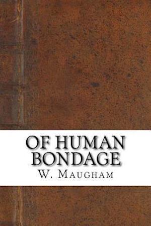 Bog, paperback Of Human Bondage af W. Somerset Maugham