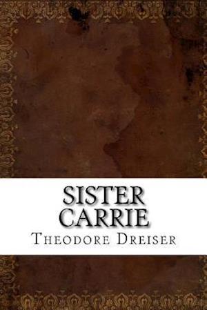 Bog, paperback Sister Carrie af Theodore Dreiser