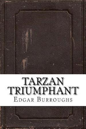 Bog, paperback Tarzan Triumphant af Edgar Rice Burroughs