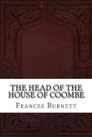 Bog, paperback The Head of the House of Coombe af Frances Hodgson Burnett