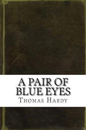Bog, paperback A Pair of Blue Eyes af Thomas Hardy
