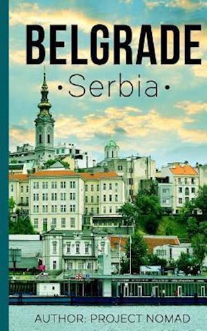 Bog, paperback Belgrade af Project Nomad