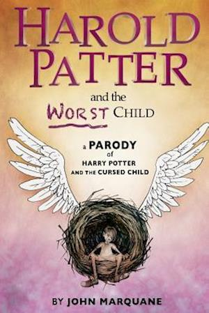Harold Patter and the Worst Child af John Marquane