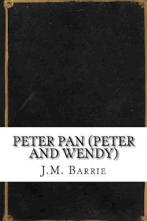 Bog, paperback Peter Pan (Peter and Wendy) af J. M. Barrie