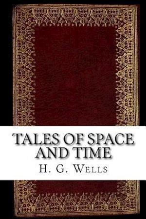 Bog, paperback Tales of Space and Time af H. G. Wells
