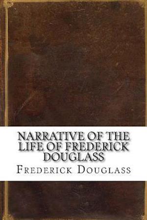 Bog, paperback Narrative of the Life of Frederick Douglass af Frederick douglass
