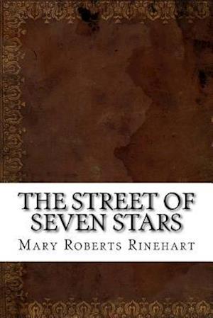 Bog, paperback The Street of Seven Stars af Mary Roberts Rinehart