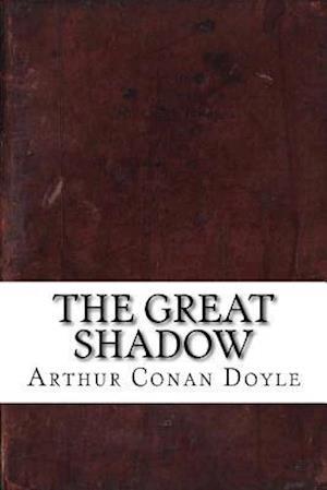 Bog, paperback The Great Shadow af Arthur Conan Doyle