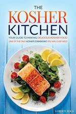 The Kosher Kitchen - Your Guide to Making Delicious Kosher Food