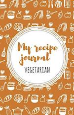 My Recipe Journal (Vegeterian)