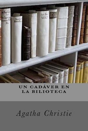 Bog, paperback Un Cadaver En La Biblioteca af Agatha Christie