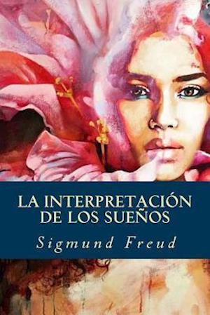 Bog, paperback La Interpretacion de Los Suenos af Sigmund Freud