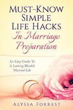 Must-Know Simple Life Hacks in Marriage Preparation