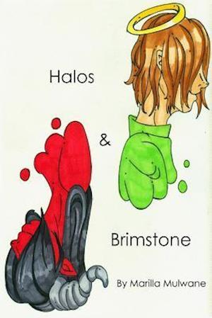 Halos & Brimstone af Marilla Mulwane