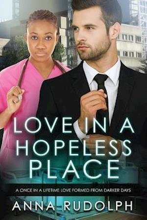 Bog, paperback Love in a Hopeless Place af Anna Rudolph
