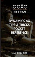 Dynamics Ax Tips & Tricks Pocket Reference