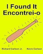 I Found It Encontrei-O