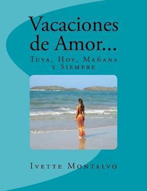 Bog, paperback Vacaciones de Amor... af Ivette Montalvo