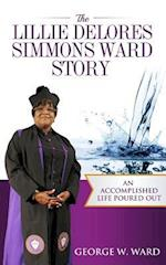 The Lillie Delores Simmons Ward Story