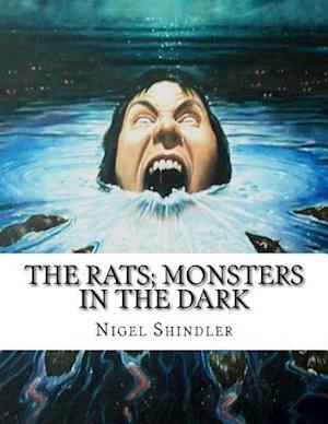Bog, paperback The Rats; Monsters in the Dark af Nigel Shindler