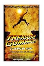 Treasure Gumshoe Metropolitan Museum of Art