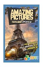 Amazing Pictures and Facts about France