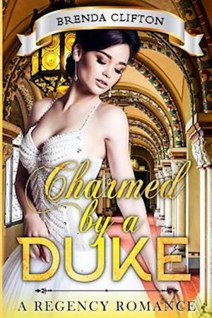 Charmed by a Duke af Brenda Clifton